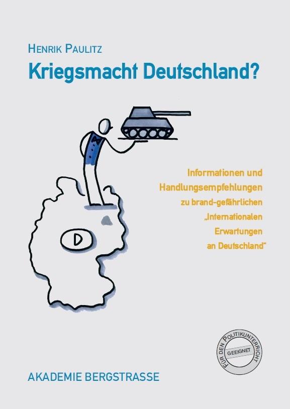 Henrik Paulitz: Kriegsmacht Deutschland?